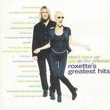 Don't Bore Us - Get to the Chorus! Roxette's Greatest Hits by Roxette (CD,...