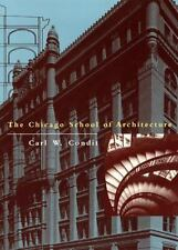 The Chicago School of Architecture: A History of Commercial and Public Building