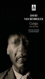 Congo, une Histoire — David Van Reybrouck Actes Sud