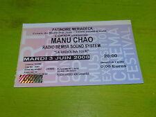 MANU CHAO - RADIOLINA TOUR 2008!!! RARE FRENCH TICKET STUB !!TICKET CONCERT!!!!!