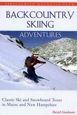 Backcountry Skiing Adventures: Maine and New Hampshire: Classic Ski and Snowboar