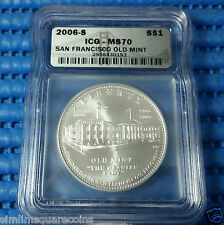 2006-S US San Francisco Old Mint $1 Silver Commemorative Coin ICG MS70