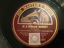 """INTERNATIONAL CONCERT ORCH. """"In A Persian Market""""/""""In A Chinese Temple..""""  78rpm"""