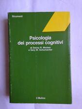 Moates-Schumacher, PSICOLOGIA DEI PROCESSI COGNITIVI, il mulino 1983 I ed.