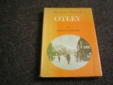 This Little Town of Otley by Harold Walker signed