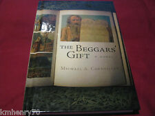The Beggars' Gift : A Novel by Michael A. Corneiller Printed HC Signed Free Ship