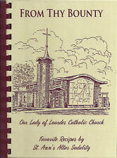 *SPARTA IL 2012 OUR LADY OF LOURDES CATHOLIC CHURCH COOK BOOK *FROM THY BOUNTY