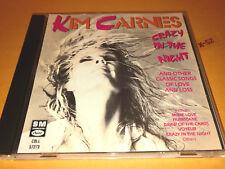 KIM CARNES hits CD crazy in the night VOYEUR mistaken identity MORE LOVE pretend
