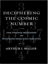 Deciphering the Cosmic Number: The Strange Friendship of Wolfgang Pauli and Car