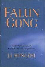 Falun Gong: Principles and Exercises for Perfect Health and Enlightenment Hongzh