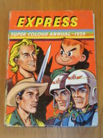 EXPRESS SUPER COLOUR BRITISH ANNUAL 1959 HARDBACK<