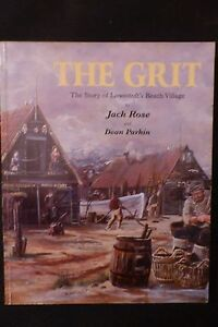 The  Grit  By Jack Rose  & Dean Parkin Paperback First Edition Signed by authors