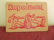 VINTAGE KEEP ON TRUCKIN SIGN TRUCKER RAT ROD