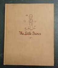 The Little Prince by Antoine de Saint-Exupery, 1943 First Edition