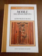 DOCUMENTI D'ANTIQUARIATO - MOBILE DEL RINASCIMENTO ALTRI PAESI EUROPEI - SC.156