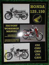 HONDA 125 & 150 C92 CS92 CB92 C95 & CA95 FACTORY WORKSHOP MANUAL Up To 1967