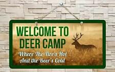 "694Hs Welcome Deer Camp Fires Hot 5""x10"" Aluminum Hanging Novelty Sign"