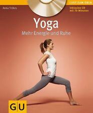 Yoga - Mehr Energie und Ruhe von Anna Trökes (mit CD)