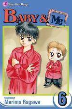Baby & Me, Vol. 6, Marimo Ragawa, Good Condition, Book