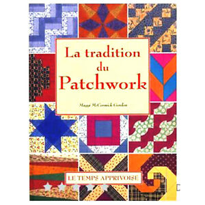 COUTURE PATCHWORK TRADITION 200 MODELES PATRONS GABARITS - LIVRE NEUF 142 PAGES