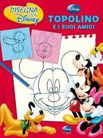 Topolino e i suoi amici. Disegna con Disney - J. Loter - Libro Nuovo in offerta!