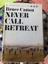 NEVER CALL RETREAT Bruce Catton 1st Ed 1965 HC/DJ
