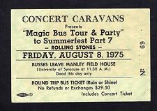 1975 Rolling Stones Magic Bus to Summerfest Unused ticket Syracuse Buffalo NY