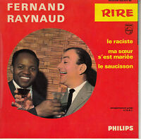 45TRS VINYL 7''/ FRENCH EP FERNAND RAYNAUD / LE RACISTE + 2 / SERIE RIRE