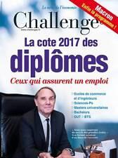 CHALLENGES n°502 du 04.01.2017**La cote des DIPLÔMES 2017**MACRON son programme