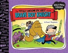 The Totally Awesome Epic Quest of the Brave Boy Kn