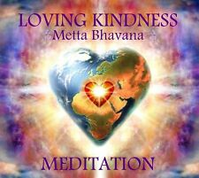 LOVING KINDNESS (METTA BHAVANA) GUIDED MEDITATION CD + RELAXATION BONUS TRACK