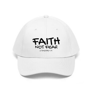 Faith Not Fear! Embroidered Twill Hat 100% Cotton 2 Timothy 1:7