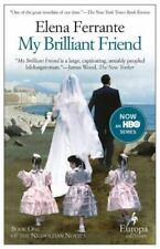 My Brilliant Friend: A Novel [Neapolitan Novels, 1]