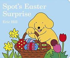 Spot'S Pasqua Sorpresa da Hill, Eric | LIBRO libro di bordo | 9780723258445 | Nuovo
