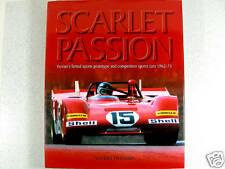 SCARLET PASSION: FERRARI'S COMPETITION SPORTS CARS