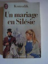 Livre de Poche UN MARIAGE EN SILESIE de Konsalik