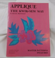 Applique the Kwik-Sew Way by Kerstin Martensson, 1988 book 77 pages