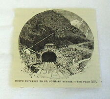 small 1882 magazine engraving ~ NORTH ENTRANCE TO ST GOTTHARD TUNNEL Switzerland