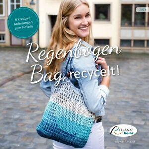 """Anleitungsheft """"Rellana Regenbogen Bag, recycelt!"""": 6 Anleitungen zum Häkeln"""