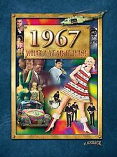 1967 What a Year It Was 50th Birthday or 50th Anniversary Gift (2nd Edition)