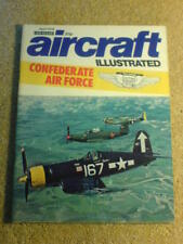 AIRCRAFT ILLUSTRATED - CONFEDERATE AIR FORCE - Apr 1976