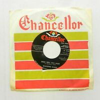 CLAUDINE CLARK 45 Who Will You Hurt CHANCELLOR Northern Soul #T449