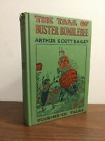 1918. The Tale of Buster Bumblebee by Arthur Scott Bailey. First Edition