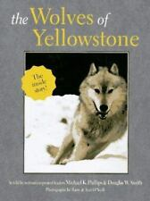 The Wolves of Yellowstone Phillips, Michael K.