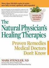 The Natural Physician's Healing Therapies: Proven Remedies Medical-ExLibrary