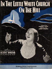 IN THE LITTLE WHITE CHURCH ON THE HILL Music Sheet-1933-KATE SMITH-CHRISTIAN