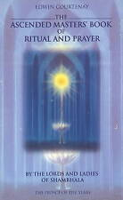 The Ascended Masters Book of Ritual and Prayer: By the Lords and Ladies of Sham…