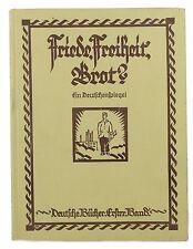 #e6769 Altes Buch: Friede, Freiheit, Brot? mit fotografischen Abbildungen 1926