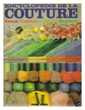 ENCYCLOPEDIE COUTURE BRODERIE COCHET TRICOT 350 PAGES