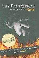 Las fantsticas: Las muecas de la mafia Spanish Edition
